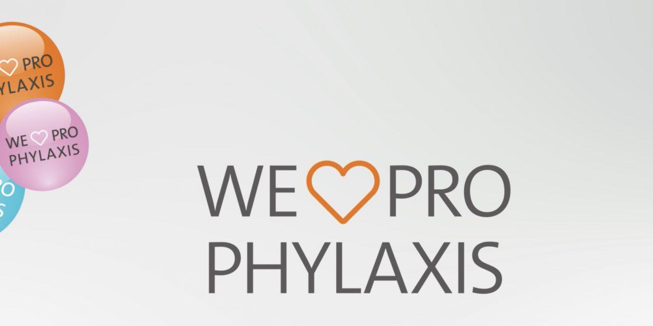 We love Prophylaxis!