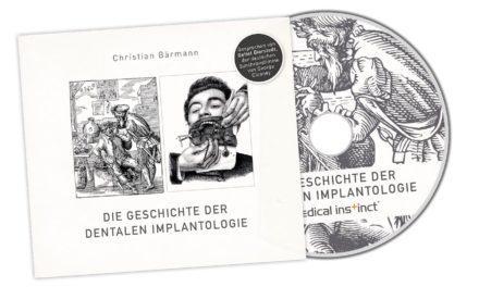 """Hörbuch """"Die Geschichte der dentalen Implantologie"""""""