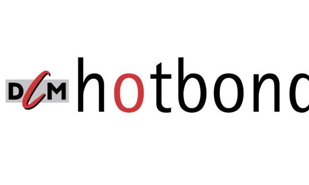 DCM hotbond: Alles im Wandel, die Website auch ….
