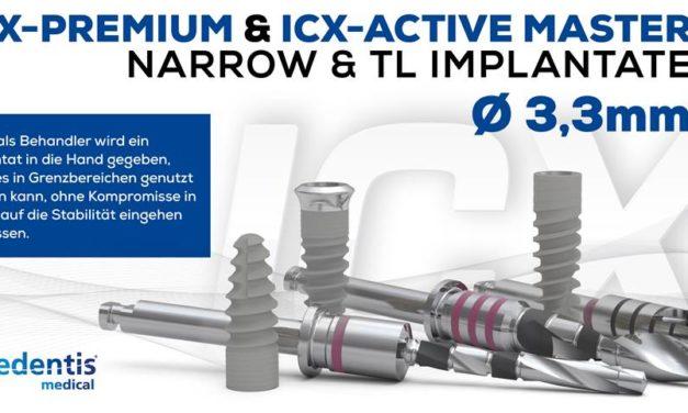 Herausragende Eigenschaften der ICX-NARROW Ø 3,3mm Implantate