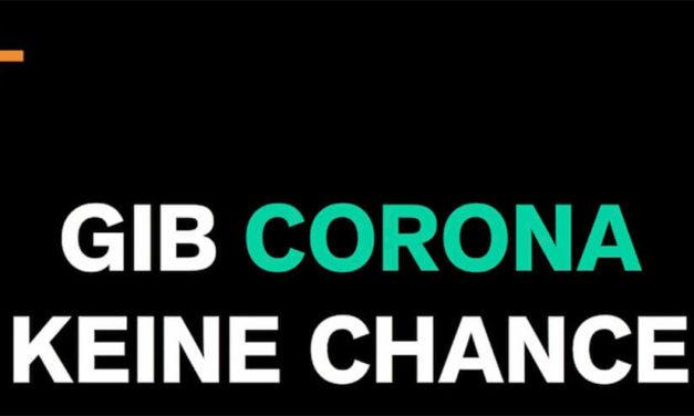 Gib Corona keine Chance