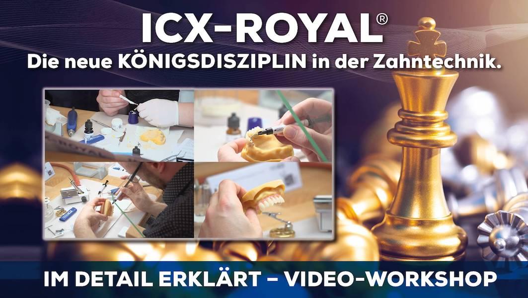 ICX-ROYAL – Die neue Königsdisziplin in der Zahntechnik im Detail erklärt
