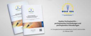 Update Periimplantitis – periimplantäre Entzündungen und periimplantäre Erkrankungen