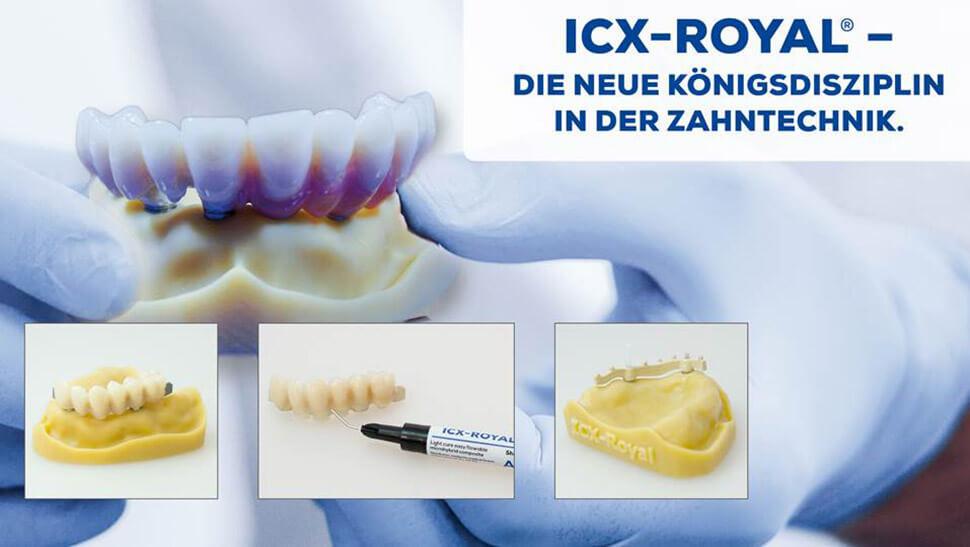 ICX-ROYAL: Die neue Königsdisziplin in der modernen Zahntechnik