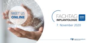 Fachtag Implantologie goes digital. Meet us online!