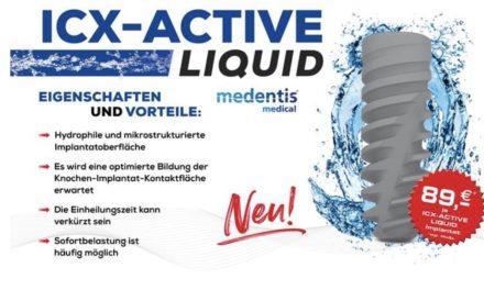 ICX-ACTIVE LIQUID: Das neue ICX-Implantat ist da