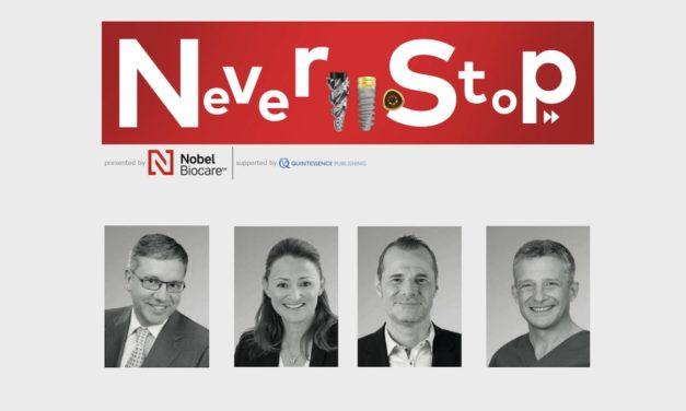 Never Stop: Jetzt die nächsten Schritte in der dentalen Implantologie kennenlernen