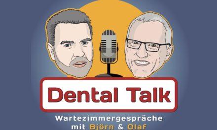 Dental Talk: Wartezimmergespräche mit Björn und Olaf
