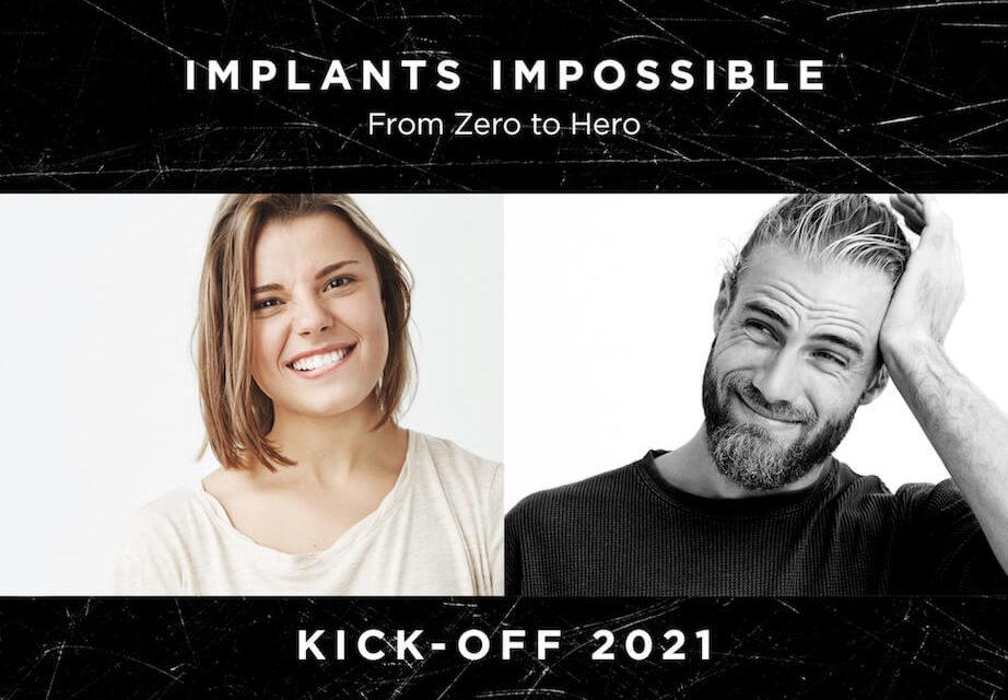 Implants Impossible: Erfolgreich in die Implantologie starten