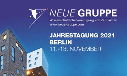 Jahrestagung 2021 NEUE GRUPPE in Berlin: ZahnMedizin – Hand und Verstand