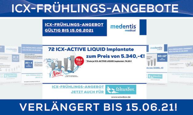 Medentis medical verlängert ICX-Frühlings-Angebote