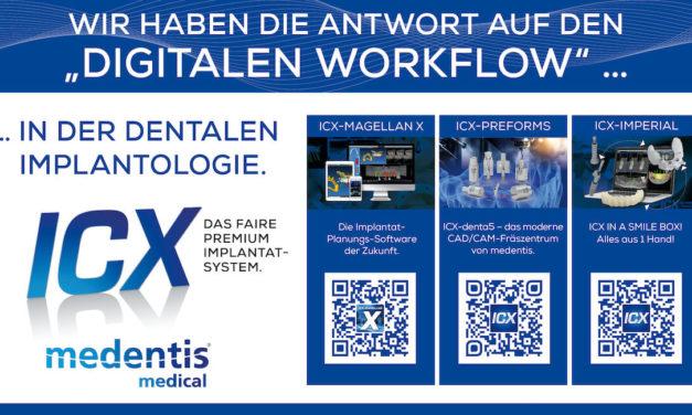 Der digitale ICX-Workflow – worauf warten Sie noch?!