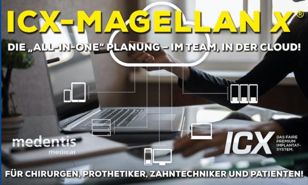 Der digitale Workflow ist ICX-Magellan X Realität