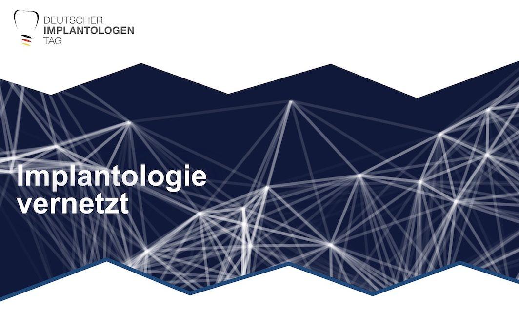 Premiere: Der deutsche Implantologentag