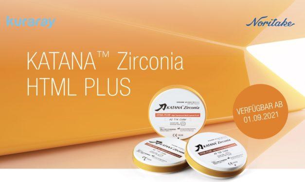 KATANA Zirconia HTML Plus: Bewährtes Zirkonoxid optimiert für standardisierte Prozesse